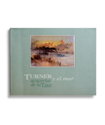 Turner y el mar. Acuarelas de la Tate [cat. expo. Fundación Juan March, Madrid]. Madrid: Fundación Juan March, 2002