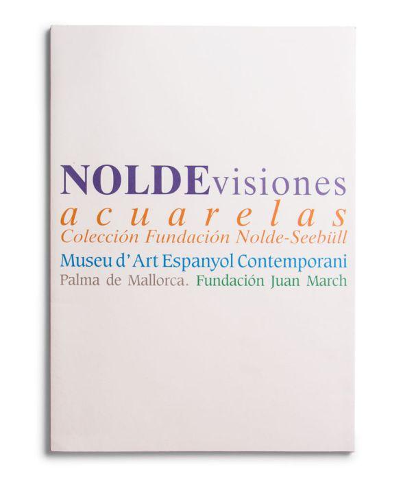 Catálogo : Emil Nolde. visiones, acuarelas