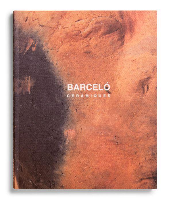 Catálogo : Miquel Barceló. Ceramiques (1995-1998)