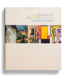 Catalogue : Celebración del arte. Medio siglo de la Fundación Juan March