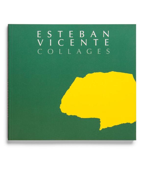 Catálogo : Esteban Vicente. Collages