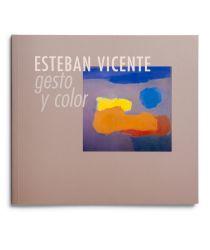 Esteban Vicente. Gesto y color [cat. expo. Fundación Juan March, Madrid]. Madrid: Fundación Juan March, 2004