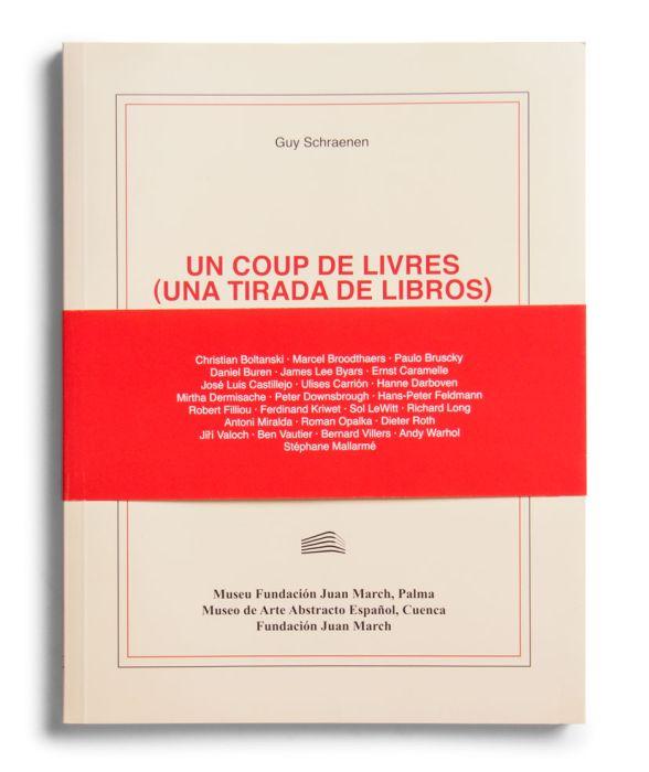 Catálogo : Un coup de livres (una tirada de libros). Libros de artista y otras publicaciones del Archive for Small Press & Communication