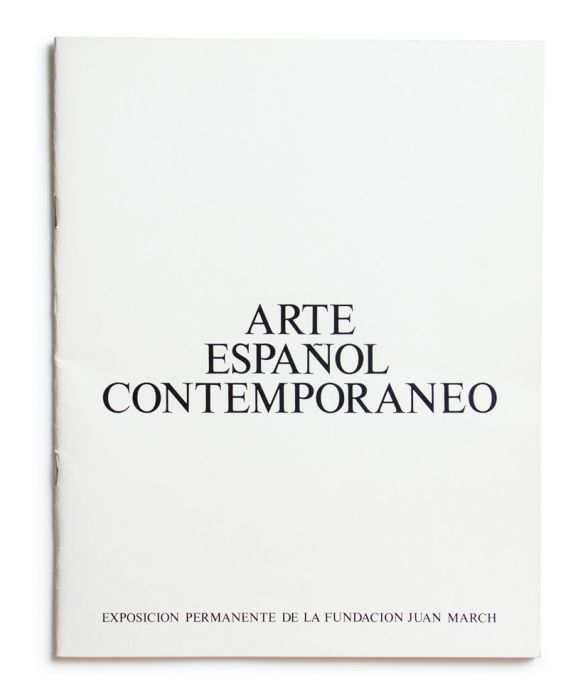 Catálogo : Arte español contemporáneo. Exposición permanente de la Fundación Juan March