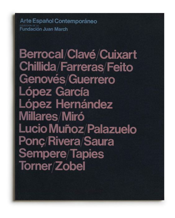 Catálogo : Arte español contemporáneo. Colección de la Fundación Juan March