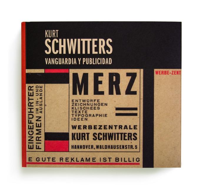 Catalogue : Kurt Schwitters : vanguardia y publicidad : [exposición]