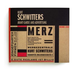 Catálogo : Kurt Schwitters : avant-garde and advertising : [exposición]