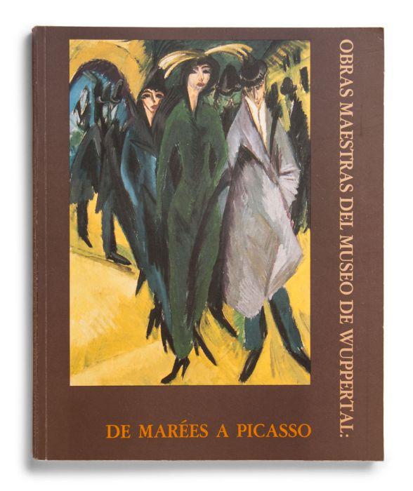 Catalogue : De Marées a Picasso. Obras maestras del Museo de Wuppertal