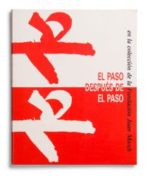 El Paso después de El Paso. En la colección de la Fundación Juan March [cat. expo. Fundación Juan March, Madrid]. Madrid: Fundación Juan March, 1988