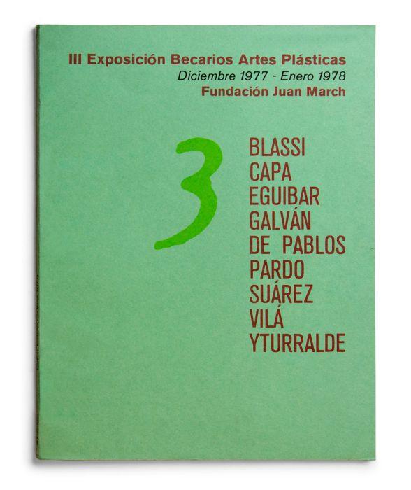 Catalogue : Exposición becarios de artes plásticas III