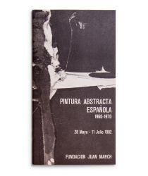 Ver ficha del catálogo: PINTURA ABSTRACTA ESPAÑOLA (1960-1970)