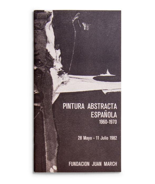 Catalogue : Pintura abstracta española (1960-1970)