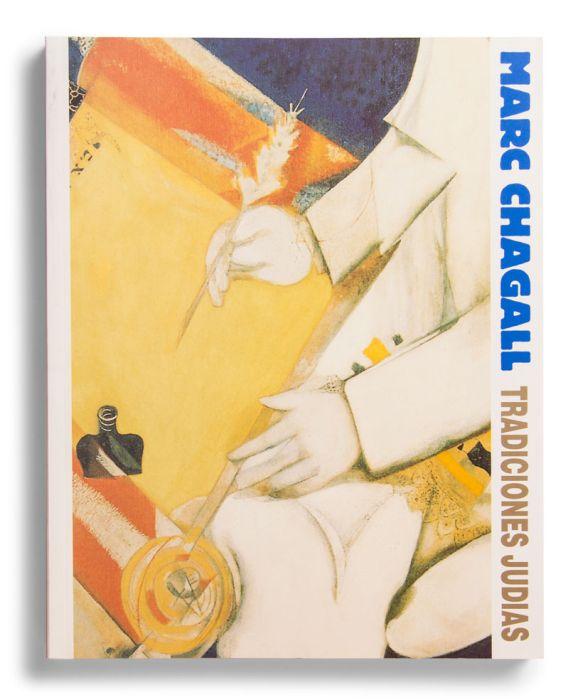 Catalogue : Marc Chagall. Tradiciones judías