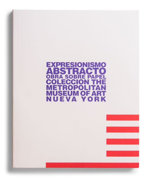 Catalogue : Expresionismo abstracto: obra sobre papel. Colección The Metropolitan Museum of Art, Nueva York