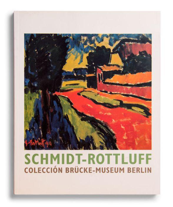 Catálogo : Schmidt-Rottluff. Colección Brücke-Museum, Berlín