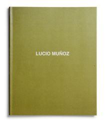 Lucio Muñoz. Íntimo [cat. expo. Fundación Juan March, Madrid]. Madrid: Fundación Juan March, 2000