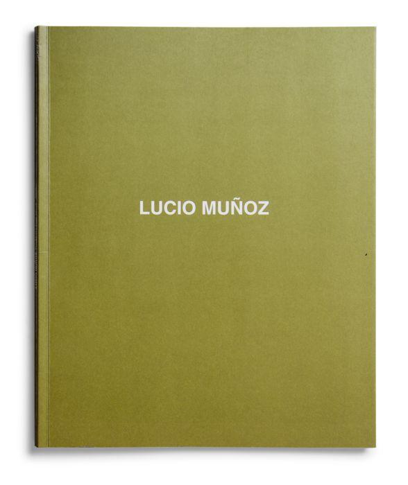 Catálogo : Lucio Muñoz. Íntimo