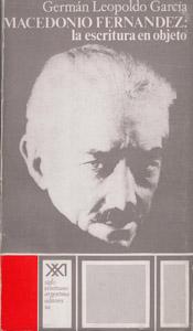 Cubierta de la obra : Macedonio Fernández, la escritura en objeto