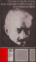 Ver ficha de la obra: Macedonio Fernández, la escritura en objeto