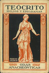 Front Cover : Idilios y epigramas ; Tirteo ; Odas anacreónticas