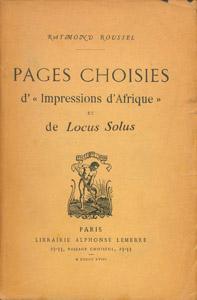 """Cubierta de la obra : Pages choisies d'""""Impressions d'Afrique"""" et de """"Locus solus"""""""