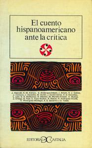 Cubierta de la obra : El cuento hispanoamericano ante la crítica