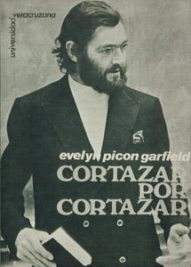Cubierta de la obra : Cortázar por Cortázar / [entrevista por] Evelyn Picon Garfield