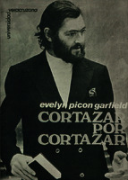 Ver ficha de la obra: Cortázar por Cortázar / [entrevista por] Evelyn Picon Garfield