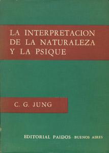 Cubierta de la obra : La interpretación de la naturaleza y la psique
