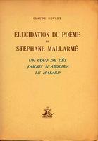 """Ver ficha de la obra: Elucidation du poème de Stéphane Mallarmé """"Un coup de dés jamais n'abolira le hasard"""""""