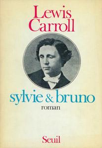 Front Cover : Sylvie et Bruno ; suivi de Sylvie et Bruno, suite et fin