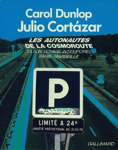Cubierta de la obra : Les autonautes de la cosmoroute ou Un voyage intemporel Paris-Marseille