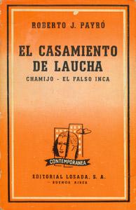 Front Cover : El casamiento de Laucha ; Chamijo ; El falso inca