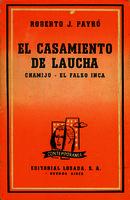 Ver ficha de la obra: casamiento de Laucha ; Chamijo ; El falso inca