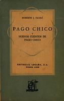 Ver ficha de la obra: Pago Chico y nuevos cuentos de Pago Chico