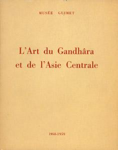 Cubierta de la obra : L' art du Gandhara et de l'Asie centrale dans les collections du Pakistan, de Berlin et de Rome