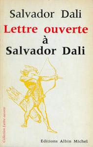 Cubierta de la obra : Lettre ouverte à Salvador Dali