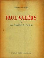 Ver ficha de la obra: Paul Valéry et la tentation de l'esprit