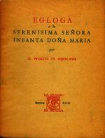 Ver ficha de la obra: Egloga a la Serenísima Señora Infanta Doña María