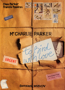 "Front Cover : ""To Bird with love"""