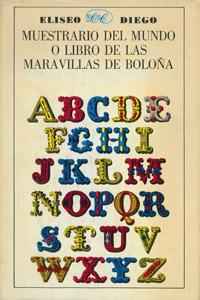 Cubierta de la obra : Muestrario del mundo o Libro de las maravillas de Bolona