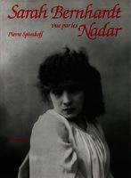 Ver ficha de la obra: Sarah Bernhardt vue par les Nadar