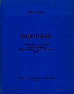 Ver ficha de la obra: Discurso pronunciado con ocasión de la entrega del Premio Nobel de Literatura (1971)