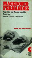 Ver ficha de la obra: Papeles de Reciénvenido, poemas, relatos, cuentos, miscelánea
