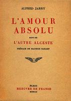 Ver ficha de la obra: amour absolu ; suivi de L'autre Alceste