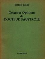 Ver ficha de la obra: Gestes et opinions du docteur Faustroll