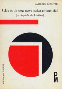 Front Cover : Claves de una novelística existencial (en Rayuela de Cortázar)