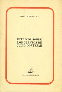 Cubierta de la obra : Estudios sobre los cuentos de Julio Cortázar