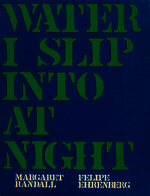 See work details: Water i slip into at night