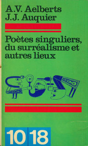 Cubierta de la obra : Poètes singuliers du Surréalisme et autres lieux